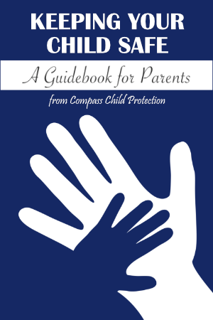 Keeping Your Child Safe - A Guidebook for Parents
